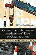 Controlling Accidents and Insurers' Risks in Construction