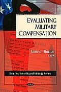 Evaluting Military Compensation