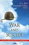 War & Suicide. Edited by Leo Sher and Alexander Vilens