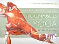 Key Muscles of Yoga Your Guide to Functional Anatomy in Yoga Scientific Keys Volume 1