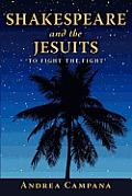 Shakespeare and the Jesuits: To Fight the Fight