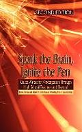 Spark the Brain, Ignite the Pen: Quick Writes for Kindergarten Through High School Teachers and Beyond (Second Edition) (Hc)