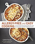 Allergy Free & Easy Cooking 30 Minute Meals without Gluten Wheat Dairy Eggs Soy Peanuts Tree Nuts Fish Shellfish & Sesame