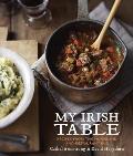 My Irish Table Recipes from the Homeland & Restaurant Eve