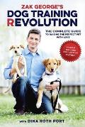 Dog Training Revolution Raising the Perfect Pet with Love