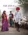 Far Afield Rare Food Encounters from Around the World