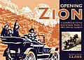 Opening Zion: A Scrapbook of the National Park's First Official Tourists