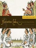 Florentine Codex: Book 3, Volume 3: Book 3: The Origin of the Gods