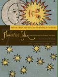 Florentine Codex: Book 7, 7: Book 7: The Sun, the Moon and Stars, and the Binding of the Years