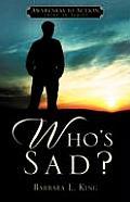 Who's Sad?