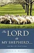 The Lord Is My Shepherd.....