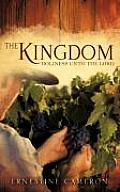 THE KINGDOM - Holiness unto the Lord