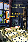 Uncle Petros and Goldbach's Conjecture: A Novel of Mathematical Obsession