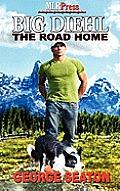 Big Diehl: The Road Home
