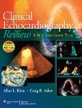 Clinical Echocardiography Review A Self Assessment Tool