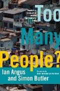 Too Many People Population Immigration & the Environmental Crisis