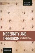 Modernity and Terrorism: From Anti-Modernity to Modern Global Terror