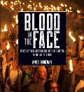 Blood in the Face revised new edition White Nationalism from the Birth of a Nation to the Age of Trump