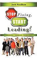 Stop Fixing, Start Leading! Engaging America's Workforce