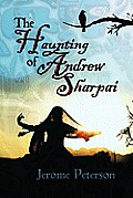 The Haunting of Andrew Sharpai