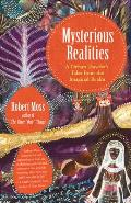 Mysterious Realities A Dream Travelers Tales from the Imaginal Realm