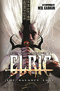 Elric Volume 1 The Balance Lost