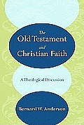 The Old Testament and Christian Faith