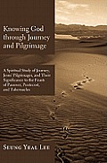 Knowing God Through Journey and Pilgrimage