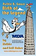 Ruthie B. Goose: Birth of a Legend