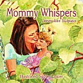 Mommy Whispers
