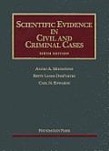 Scientific Evidence in Civil & Criminal Cases 6th
