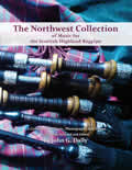 Northwest Collection of Music for the Scottish Highland Bagpipe