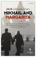 Mikhail & Margarita