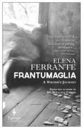 Frantumaglia: A Writers Journey