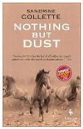 Nothing But Dust