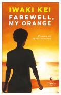 Farewell My Orange