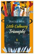 Little Culinary Triumphs