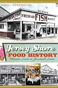 American Palate||||Jersey Shore Food History: