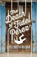 Death of Fidel Perez