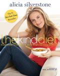 Kind Diet A Simple Guide to Feeling Great Losing Weight & Saving the Planet