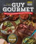 Guy Gourmet Great Chefs Amazing Meals for a Lean & Healthy Body