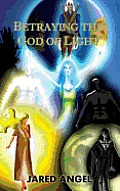 Betraying the God of Light