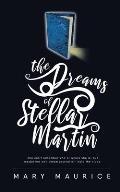The Dreams of Stellar Martin