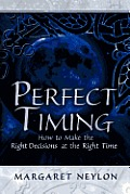 Perfect Timing: How to Make the Right Decisions at the Right Time