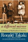 Different Mirror for Young People A Young Peoples History of Multicultural America