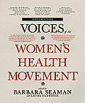Voices of the Women's Health Movement, Volume One