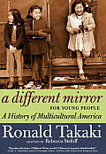 Different Mirror for Young People A History of Multicultural America