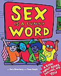 Sex is a Funny Word A Book about Bodies Relationships & YOU