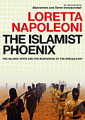 Islamic Phoenix Is & the Redrawing of the Middle East