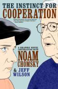 Instinct for Cooperation A Graphic Novel Conversation with Noam Chomsky